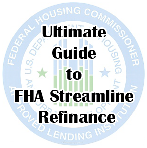 FHA Streamline Loan Information, Benefits, and Rates