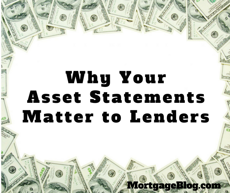 Why Your Asset Statements Matter to Lenders