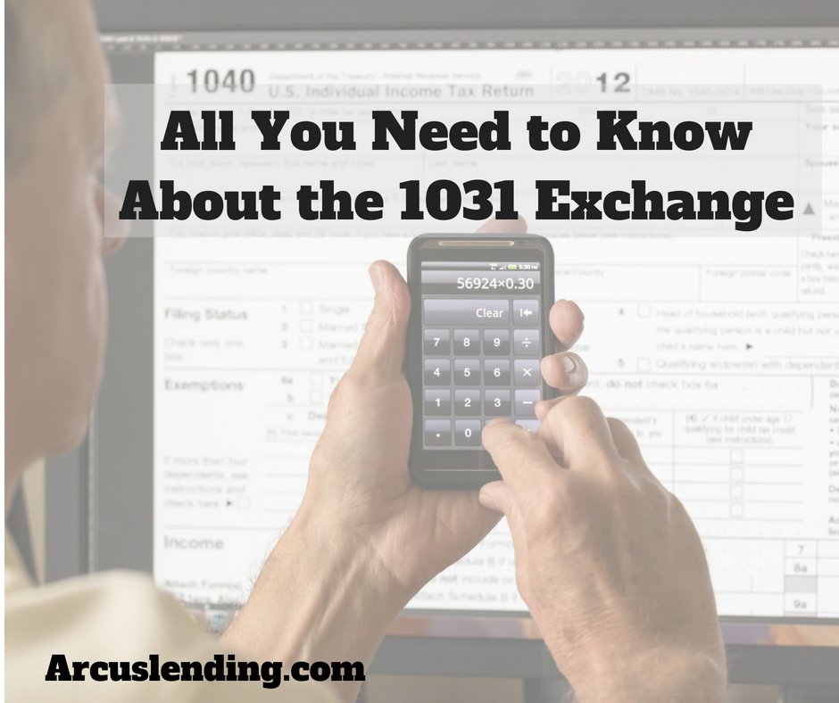 All you need to know about the 1031 Exchange