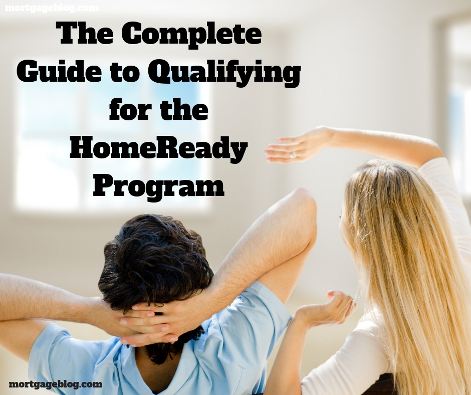 The Complete Guide to Qualifying for the HomeReady Program