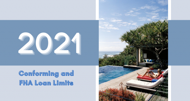 2021 Conforming and FHA Loan Limits