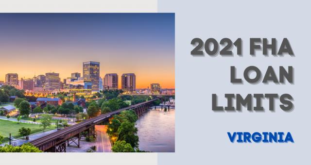 2021 FHA LOAN LIMITS FOR VIRGINIA (VA)